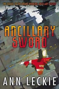 Ancillary Sword (Imperial Radch #2) Ann Leckie