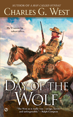 Day of the Wolf Charles G. West