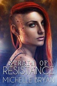 Strain of Resistance Michelle Bryan